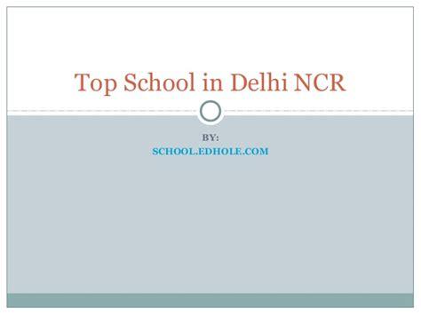 Top Mba Schools In Delhi Ncr by Top Schools In Delhi Ncr