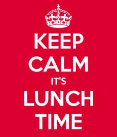 what time is lunch keep calm it s lunch time poster novasbe keep calm o matic