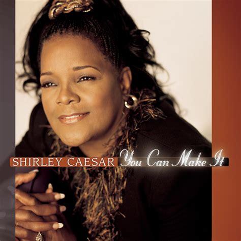 Cd Rejoyce The Album listen free to shirley caesar rejoice album version radio iheartradio
