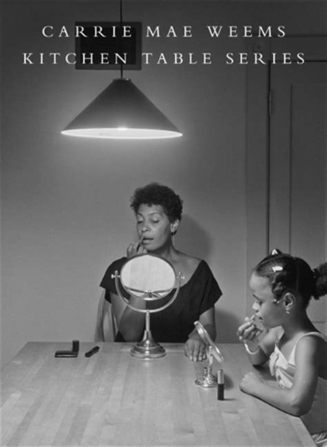 Carrie Mae Weems Kitchen Table by Carrie Mae Weems Receives Edward Hopper Citation Of Merit
