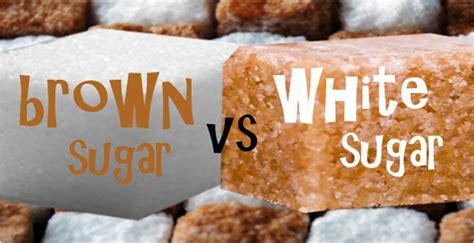 brown sugar better than white sugar all that you should about brown sugar and white sugar