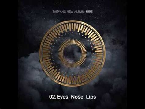 download mp3 free taeyang eyes nose lips taeyang 태양 quot eyes nose lips quot 눈 코 입 audio youtube