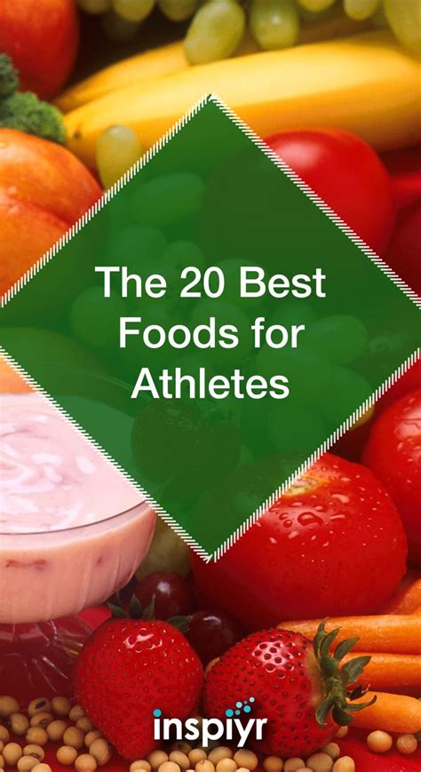 wellness fitness nutrition the 20 best foods for athletes by inspiyr to be the