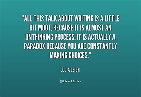 Writers Talk About Writing All Day by All Talk Quotes Quotesgram