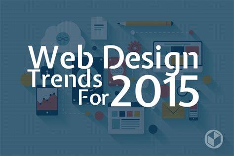 best home design websites 2015 top 5 trends in web design in 2015