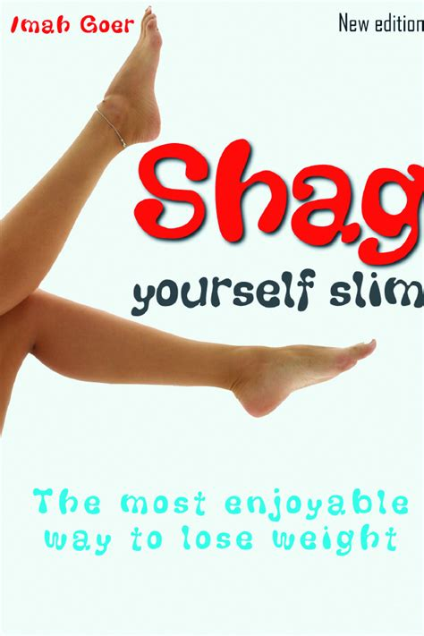how to give yourself a shag how to give yourself a shag how to give myself a shag