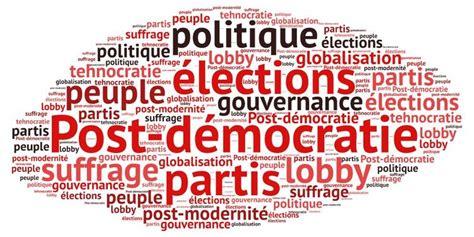 la dmocratie post totalitaire post d 233 mocratie nom syst 232 me politique qui derri 232 re les apparences de la d 233 mocratie prive