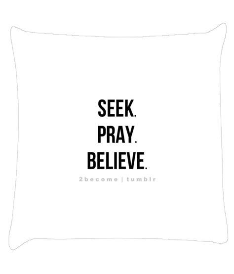 Cushion Cover Pray snoogg seek pray believe cushion cover buy at best