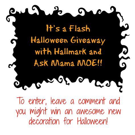 Halloween Giveaways - it s a flash halloween giveaway with hallmark ask mama moe