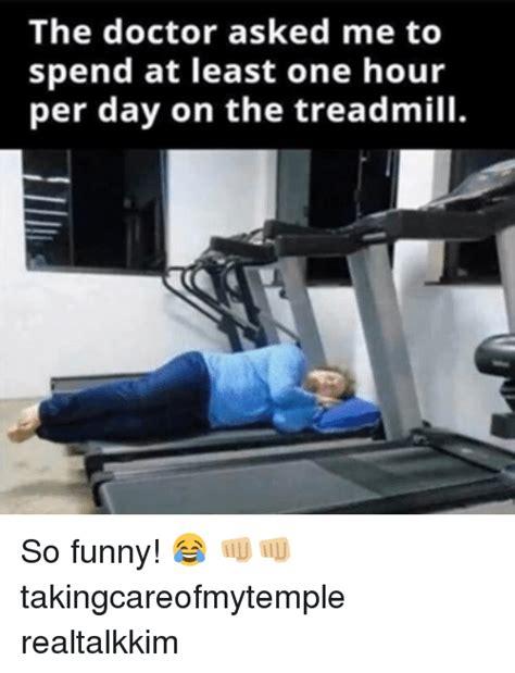Treadmill Meme - 25 best memes about treadmill treadmill memes