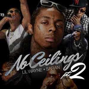 Wayne No Ceilings by Lil Wayne No Ceilings Pt 2 Mixtape