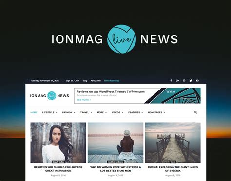 themes wordpress 2017 ionmag best free magazine wordpress theme in july 2017