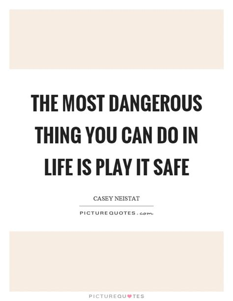 Did These Play It Safe In Lbds At The Sags by Casey Neistat Quotes Sayings 27 Quotations