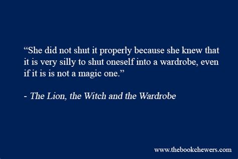 The The With And The Wardrobe by The The Witch And The Wardrobe Quotes Quotesgram