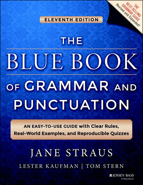 the blue book of grammar and punctuation an easy to use guide with clear real world exles and reproducible quizzes wiley blue book of grammar and punctuation 11th