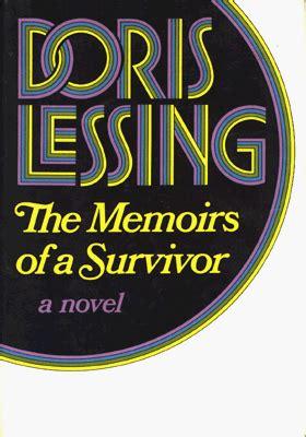 The Memoirs Of A Survivor the memoirs of a survivor by doris lessing