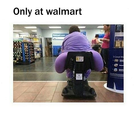 Fatass Meme - now that s a big fat ass people of walmart know your meme