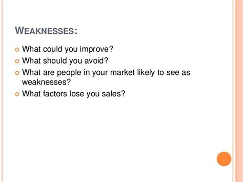 sle of weaknesses what are my company s strengths and weaknesses