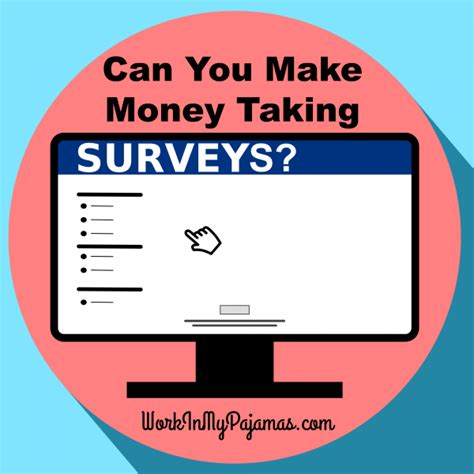 Can You Make Money Doing Surveys - can you make money taking surveys work in my pajamas