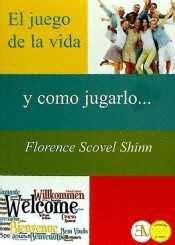 el juego de la vida y como jugarlo saber mas spanish edition ebook el juego de la vida y como jugarlo scovel shinn florence