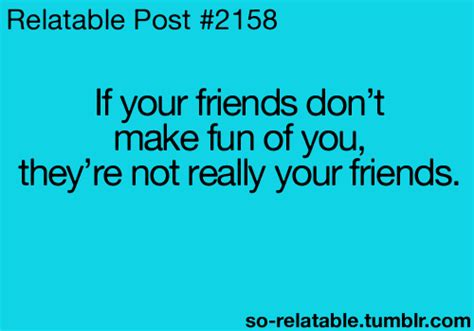 Relatable Quotes Imgs For Gt Relatable Posts Best Friends