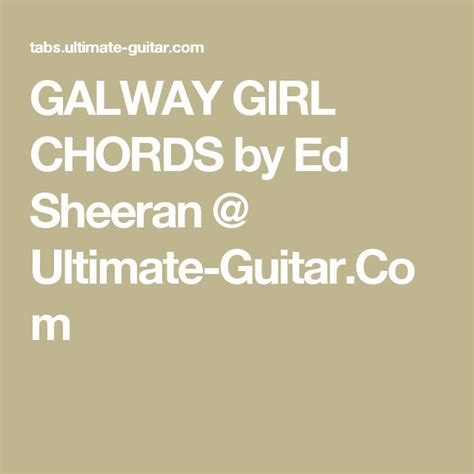 ed sheeran galway girl chords 17 best images about guitar ukulele music on pinterest