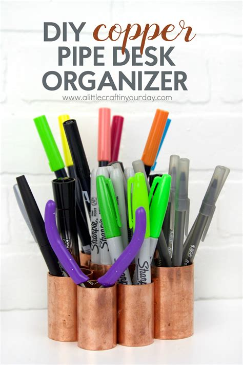 make your own desk organizer diy copper pipe desk organizer a craft in your day
