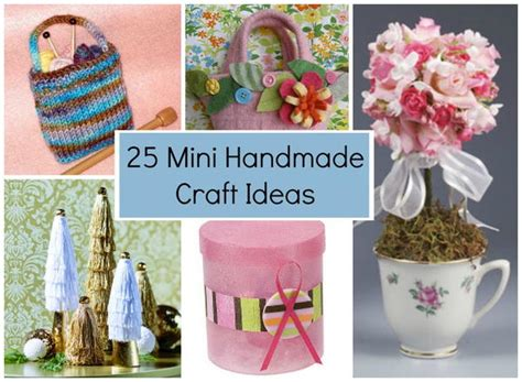 mini craft projects 25 mini handmade craft ideas favecrafts