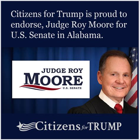 Roy Moore Memes - citizens for trump proudly endorses judge roy moore for u s senate in alabama citizens for trump