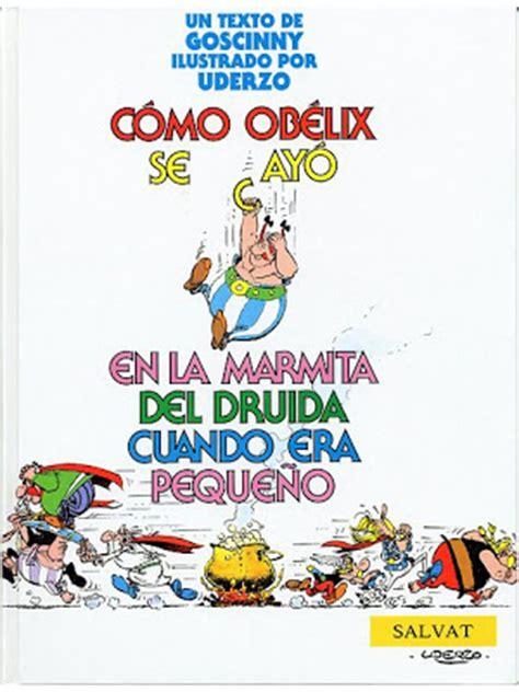 libro como obelix se cayo 191 una pregunta sobre asterix y obelisk yahoo respuestas