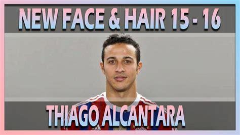 thiago alcntara pes 2016 stats pes 2013 l new face hair thiago alcantara 2015 2016