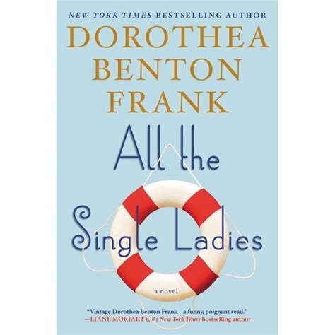 Books For Single by All The Single By Dorothea Benton Frank Reviews