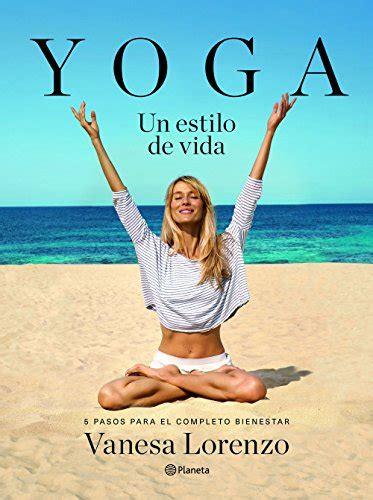 yoga un estilo de vida pr 225 cticos libros pdf