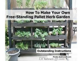 How To Make A Vertical Herb Garden How To Make Your Own Free Standing Pallet Herb Garden