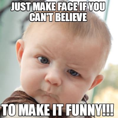 Create Funny Memes - meme creator just make face if you can t believe to make