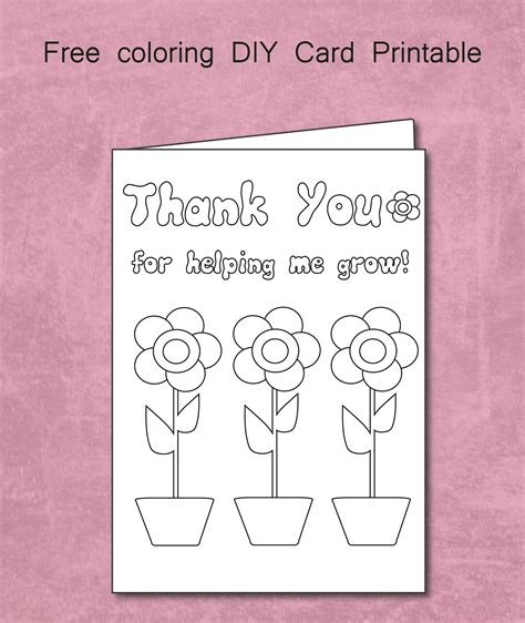 Printable Thank You Cards To Color For Teachers | free thank you for helping me grow coloring card