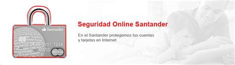 banco santander cuentas online seguridad online santander tus datos en buenas manos