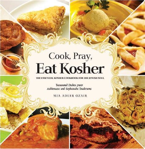 cucina cosher cook pray eat kosher books feldheim publishers
