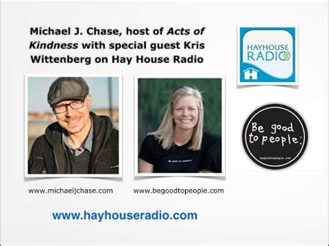 hay house radio the acts of kindness show on hay house radio with michael j chase youtube