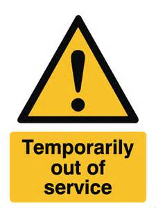 temporarily out of service sign raymac signs