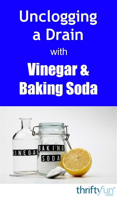 clogged bathtub drain baking soda unclogging a drain with vinegar and baking soda thriftyfun