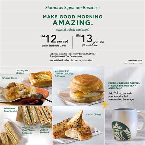Coffee Starbuck Malaysia starbucks malaysia breakfast promotion 2017