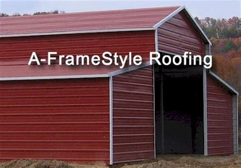 barn roof styles roofing styles for your metal structure barn or shed
