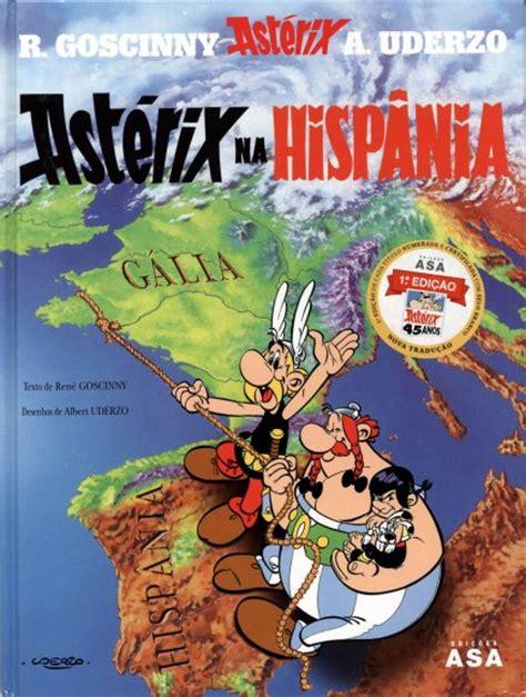 libro asterix en hispania spanish ast 233 rix colecci 243 n la colecci 243 n de los 225 lbumes de ast 233 rix el galo ast 233 rix en hispania