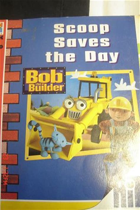 Readers Week 2007 Give Tbf The Scoop On Up And Coming Designer Alex And by Other Children S Baby Books Bob The Builder Scoop