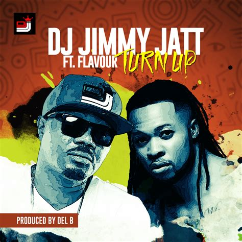 dj jatt dj jimmy jatt ft flavour turn up prod by del b