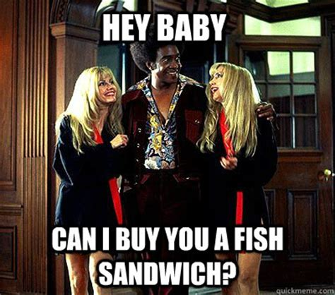Ladies Man Fish Sandwich