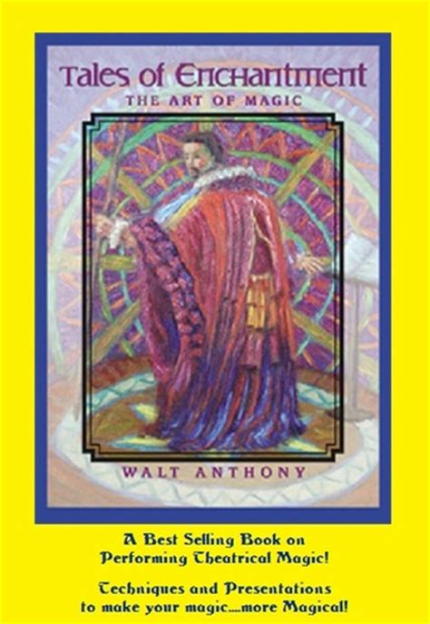 the consumption of magic tales from verania books tales of enchantment the of magic by walt anthony book
