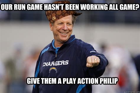 Philip Rivers Meme - give them a play action philip our run game hasn t been