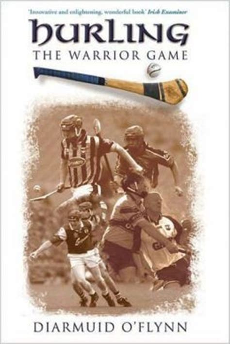 march forward from warrior to rock nine books 17 best images about hurling on guys
